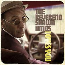 Reverend Shawn Amos - Loves You (NEW CD)