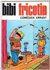 BIBI FRICOTIN n°77 ¤ COMEDIEN ERRANT ¤ 1973 SPE