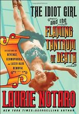 The Idiot Girl and the Flaming Tantrum of Death : Reflections on Revenge,...