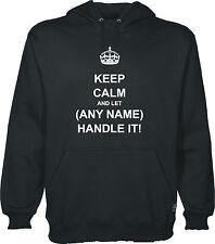 Keep Calm And Let ( SU TEXTO ) Handle It Personalizado Sudadera Con Capucha