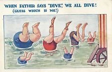 POSTCARD  COMIC  When Father says DIVE....