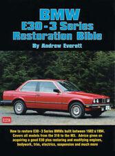 BMW E30 MANUAL BOOK RESTORATION BIBLE HOW TO RESTORE 3-SERIES EVERETT