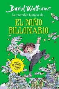 Incre?Ble Historia De    El Ni?O Billonario / Billionaire Boy
