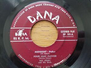"RAY HENRY & HIS ORCHESTRA - Midnight Four Leaf Clover Deep Sea POLKA 7"" EP Dana"