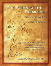 The Purposeful Primitive: Using the Primordial Laws of Fitness to Trigger Inevit