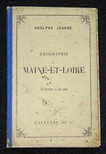 GÉOGRAPHIE MAINE ET LOIRE - JOANNE - 22 GRAVURE 1 CARTE DÉPLIANT - HACHETTE 1892