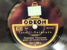 78rpm COMEDIAN HARMONISTS - Toselli Serenade / Legende D'Amour - SELTENE ODEON