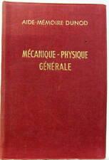 1962 AIDE MEMOIRE DUNOD MECANIQUE PHYSIQUE GENERALE