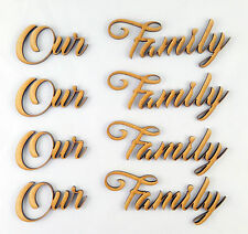 4x Our Family Word Cutout  MDF Laser Cut Wooden Craft Blank Wedding Family Tree