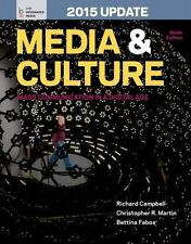 Media and Culture with 2015 Update: An Introduction to Mass Communication