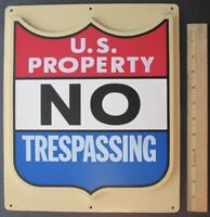 Vintage U.S. PROPERTY NO TRESPASSING Government Plastic Sign # 9905-00-559-2971