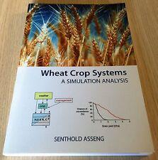 Senthold Asseng - WHEAT CROP SYSTEMS - A Simulation Analysis - SC Book - CSIRO