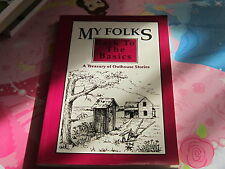 My Folks Back to the Basics A Treasury of Outhouse stories humor book history