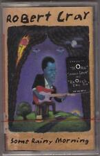 Robert Cray Band - Some Rainy Morning OOP Cassette NEW