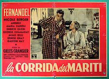 T48 FOTOBUSTA LA CORRIDA DEI MARITI FERNANDEL NICOLE BERGER GILLES GRANGIER