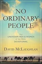 No Ordinary People: The Unknown Men and Women of the Bible Devotional