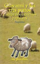 En Familia Ser.: Giovanni y Los Tres Perros y Otros Cinco Cuentos Populares...