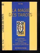 """M. Tau : La magie des Tarots """" La lecture et le tirage des cartes """" de Vecchi """""""