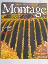 Magazine - Travel - Montage: Life, Well Lived - Fall 2014 - WIne - Vintners