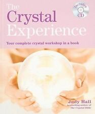 The Crystal Experience: Your Complete Crystal Workshop in a Book with a CD of