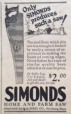 1925 AD(XB6)~SIMONDS SAW AND STEEL CO. FITCHBURG, MASS. HOME AND FARM SAW-