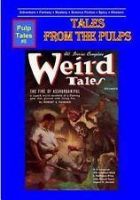 Weird Tales: By Howard, Robert E. Hoss, Granville S. Kramer, Edgar Daniel Lov...