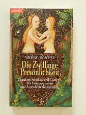 Michael Roscher Die Zwillinge Persönlichkeit Charakter Schicksal Goldmann Verlag