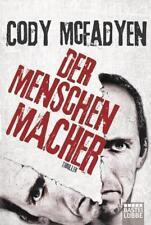 Der Menschenmacher von Cody McFadyen (2013, TB) sehr spannend Thriller TOP