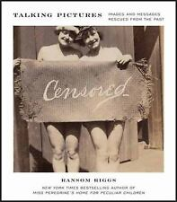 Talking Pictures: Images and Messages Rescued from the Past, Riggs, Ransom, Acce