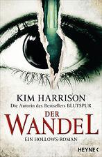 Kim Harrison - Der Wandel: Ein Hollows-Roman (Rachel Morgan, Band 14)