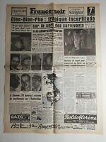 N375 La Une Du Journal France-soir 10 mai 1954 bien bien phu tragique incertitud