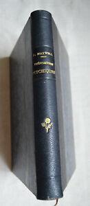 Maxwell Les phénomènes psychiques Recherches, Observations, Méthodes 1914 Alcan