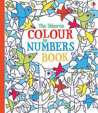 Colour by Numbers Book by Fiona Watt (Paperback, 2013)