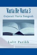 Varta Re Varta: Varta Re Varta 3 : Gujarati Varta Sangrah by Lalit Parikh...
