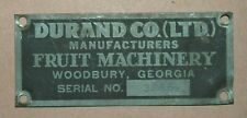 Durand Co. Manufacturers Fruit Machinery Metal Tag Plate Plaque Woodbury, GA