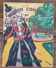 LE BON CONSEIL DU DOCTEUR TANT MIEUX (Denyse RENAUD) en 1945. Enfantina