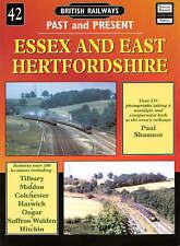 British Railways Past and Present - ESSEX and EAST HERTFORDSHIRE (Paperback 2004