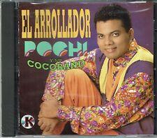 El Arrollador  Pochi y Su Cocoband BRAND  NEW SEALED  CD