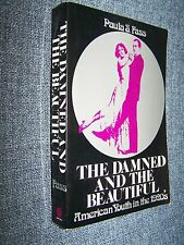 The Damned and the Beautiful, Paula Fass, American Youth in the 1920s Flappers
