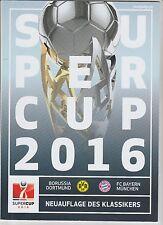 Orig.PRG  DFB Supercup  2016   BORUSSIA DORTMUND - FC BAYERN MÜNCHEN  !!  SELTEN