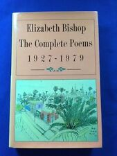 THE COMPLETE POEMS. 1927-1979 - FIRST EXPANDED EDITION BY ELIZABETH BISHOP