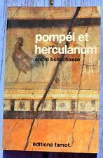 Pompei et Herculanum, André Bellechasse, éditions Famot 1976, 280 pages