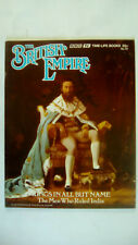 The British Empire Magazine Number 54 The Men Who Ruled India BBC Time Life 1973