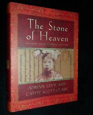The Stone of Heaven: The Secret History of Imperial Green Jade by Adrian Levy |