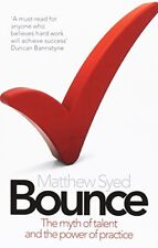 Bounce: Beckham, Serena, Mozart and the Science of Success-Mathew Syed