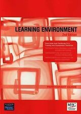 Learning Environment: TAA Core Units: Participant Guide: Book + CD-ROM by Pea...