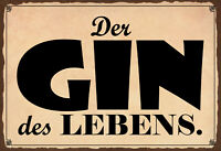 Der Gin des Lebens Blechschild Schild gewölbt Metal Tin Sign 20 x 30 cm F0160-X