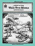 A Guide for Using Walk Two Moons in the Classroom TCM 3160 Teaching Guide.