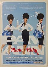 PAM ANN Plane Filthy Aus Tour Poster *BRISBANE TIVOLI 12th March 2014 ONLY* *NEW