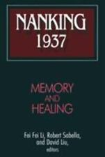 Nanking 1937: Memory and Healing Studies of the East Asian Institute